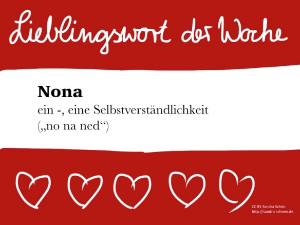 Lieblingswort Nona